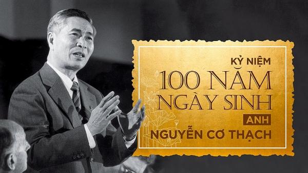 Kỷ niệm 100 năm ngày sinh Anh Nguyễn Cơ Thạch