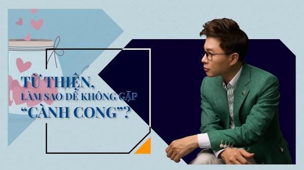 MC Trịnh Lê Anh: Từ thiện, làm sao để không gặp 'cành cong'?