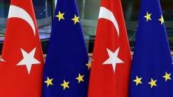 Thổ Nhĩ Kỳ nói gì về thiện chí hợp tác từ EU?