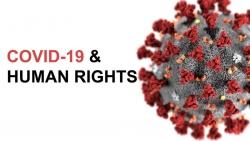Cảnh báo: Covid-19 gây ra tác động chưa từng có với quyền con người