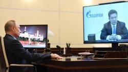 Khủng hoảng năng lượng: Tổng thống Nga công khai yêu cầu Gazprom làm điều này ở châu Âu