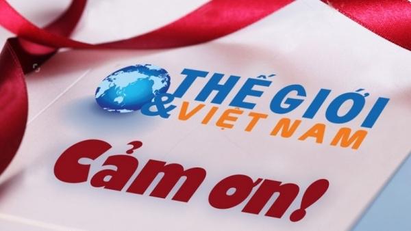 Báo Thế giới & Việt Nam cảm ơn!
