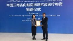 Tỉnh Vân Nam, Trung Quốc tiếp tục trao tặng vật tư y tế phòng chống dịch Covid-19 cho Việt Nam