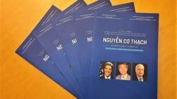 Đại sứ quán Việt Nam tại Hoa Kỳ phát hành sách kỷ yếu và phim tư liệu ngắn về Phó Thủ tướng, Bộ trưởng Ngoại giao Nguyễn Cơ Thạch