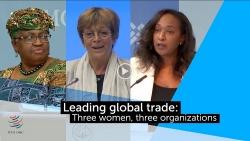 Lãnh đạo nữ của 3 tổ chức quốc tế về thương mại chia sẻ tầm nhìn thúc đẩy thương mại quốc tế và bình đẳng giới