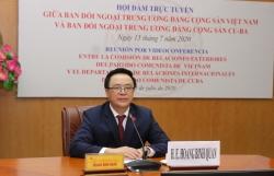 Lãnh đạo Ban Đối ngoại Trung ương Việt Nam và Cuba hội đàm trực tuyến