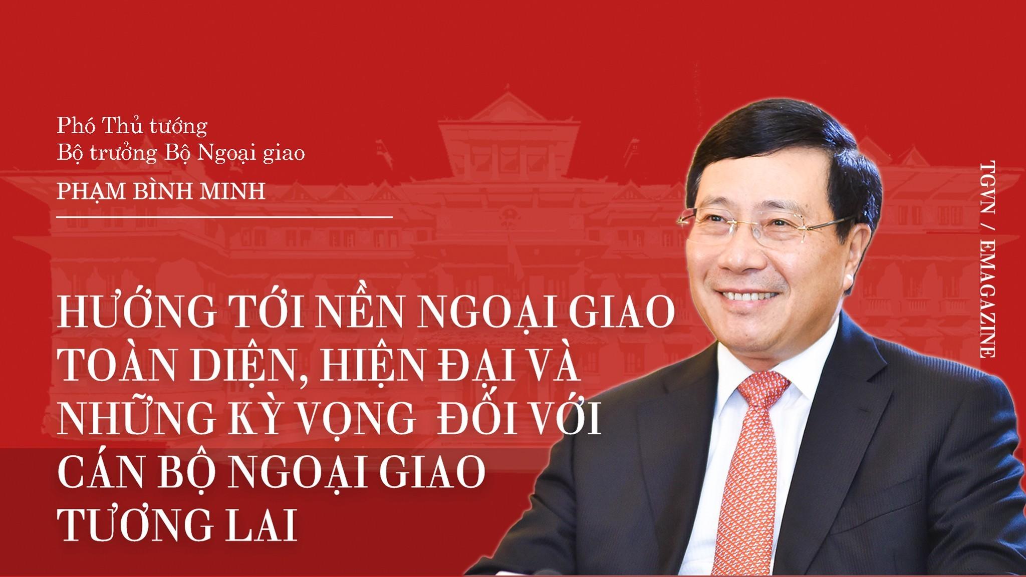 Ngoại giao Việt Nam: Hướng tới nền ngoại giao toàn diện, hiện đại và những kỳ vọng đối với cán bộ ngoại giao tương lai