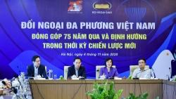Đối ngoại đa phương Việt Nam: Chặng đường đầy tự hào