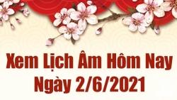 Lịch âm 2/6 - Xem âm lịch hôm nay thứ 4 ngày 2/6/2021 chính xác nhất - Lịch vạn niên 2/6/2021