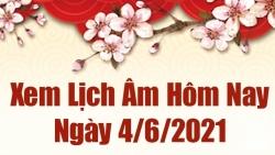 Lịch âm 4/6 - Xem âm lịch hôm nay thứ 6 ngày 4/6/2021 chính xác nhất - Lịch vạn niên 4/6/2021