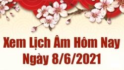 Lịch âm 8/6 - Xem âm lịch hôm thứ 3 nay thứ 3 ngày 8/6/2021 chính xác nhất - Lịch vạn niên 8/6/2021