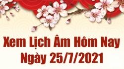 Lịch âm 25/7 - Xem âm lịch hôm nay Chủ nhật ngày 25/7/2021 chính xác nhất - Lịch vạn niên 25/7/2021