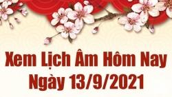 Lịch âm 13/9/2021, xem âm lịch hôm nay thứ 2 ngày 13 tháng 9 năm 2021 chính xác nhất