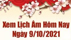 Lịch âm 9/10, Xem âm lịch hôm nay thứ 7 ngày 9/10/2021 chính xác nhất. Lịch vạn niên