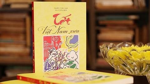 Sống lại Tết Việt Nam xưa qua những trang sách của các học giả Việt Nam và nước ngoài