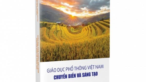 Ra mắt sách về sự chuyển biến và sáng tạo của giáo dục phổ thông ở Việt Nam