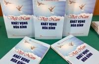 Thêm nguồntư liệu quývề tư tưởng và khát vọng hòa bình của Việt Nam