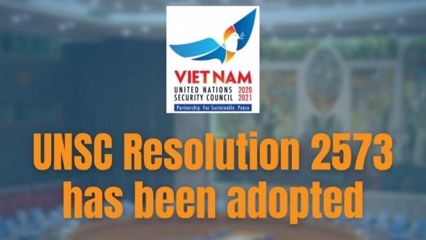 Những điều cần biết về Nghị quyết 2573 do Việt Nam xây dựng vừa được Hội đồng Bảo an thông qua