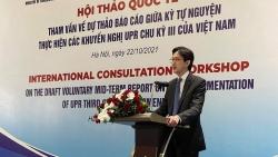 Hội thảo quốc tế tham vấn dự thảo Báo cáo giữa kỳ tự nguyện thực hiện UPR chu kỳ III