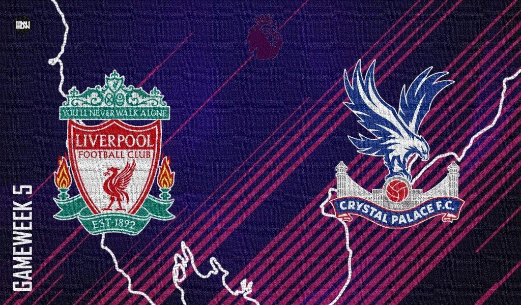 Link xem trực tiếp Liverpool vs Crystal Palace vòng 5 Ngoại hạng Anh 21h00 ngày 18/9