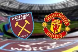 Link xem trực tiếp MU vs West Ham vòng 5 Ngoại hạng Anh 20h ngày 19/9