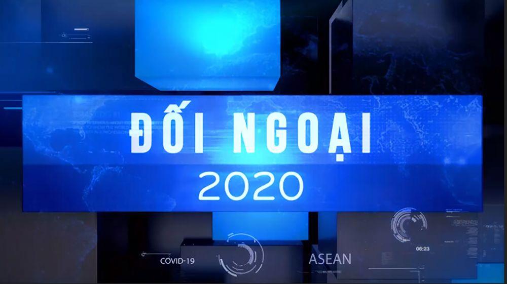 DẤU ẤN ĐỐI NGOẠI VIỆT NAM NĂM 2020