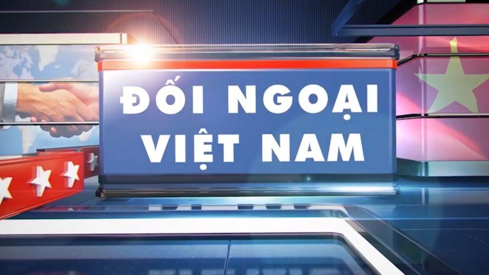 BẢN TIN ĐỐI NGOẠI VIỆT NAM, thứ Hai, ngày 11/1/2021