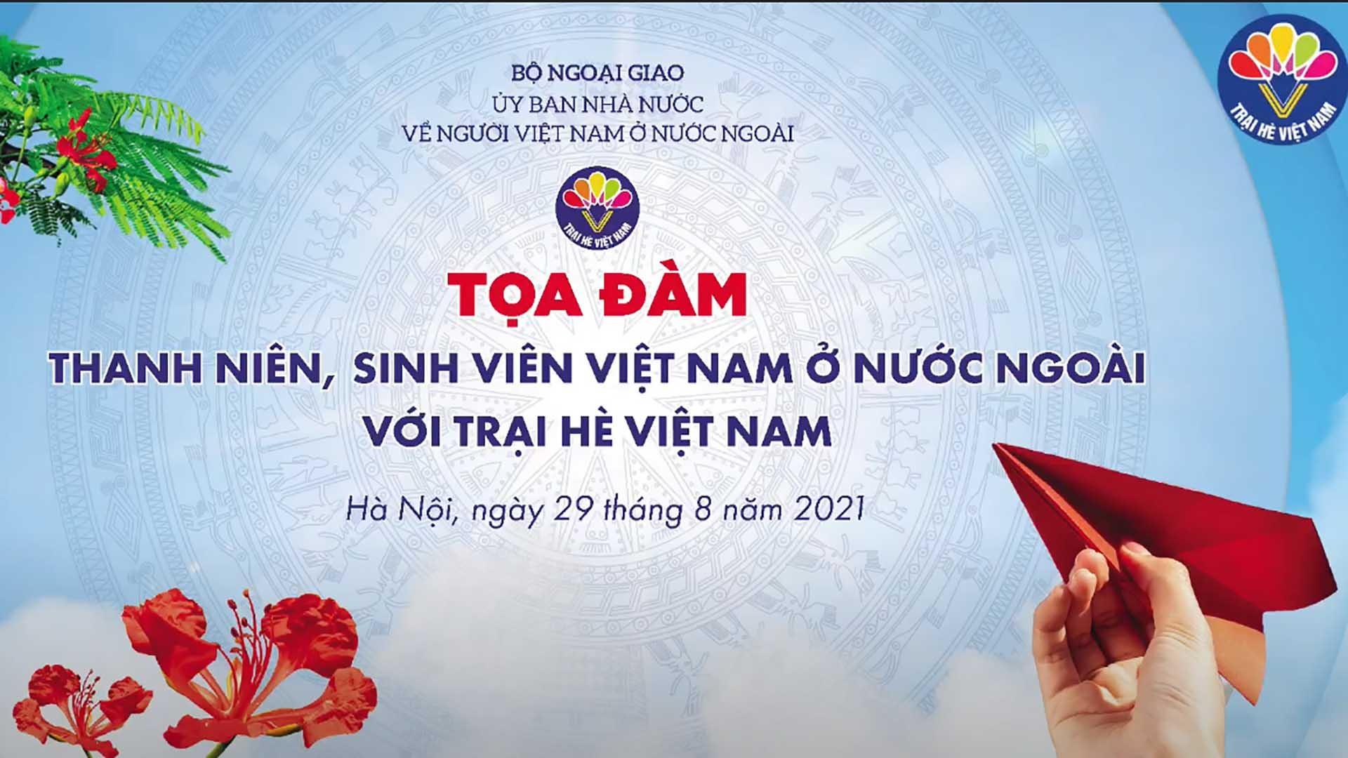 Tọa đàm 'Thanh niên, sinh viên Việt Nam ở nước ngoài với Trại hè Việt Nam'