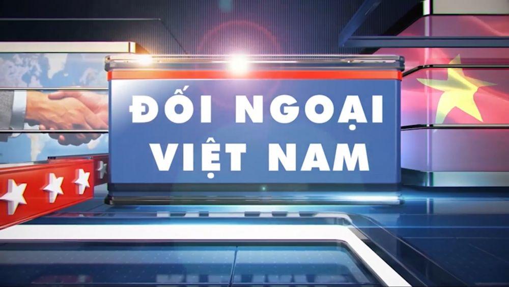 Tin Đối ngoại Việt Nam thứ Hai, ngày 16/11/2020
